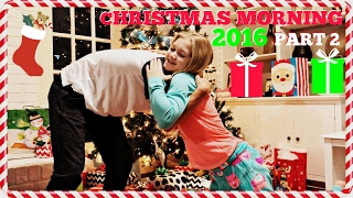 CHRISTMAS MORNING 2016: OPENING PRESENTS PART 2