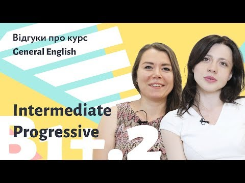 Відгуки про курс General English B1: Intermediate Progressive