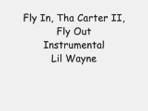 Lil Wayne - Fly In, Carter II, Fly Out - Remake