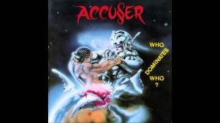 Скачать Accuser Who Dominates Who Album