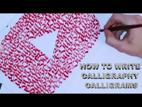 HOW TO WRITE CALLIGRAPHY CALLIGRAMS