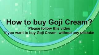 How to order Goji Cream