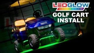 Video LEDGlow | How To Install Golf Cart LED Lights download MP3, 3GP, MP4, WEBM, AVI, FLV Juni 2018