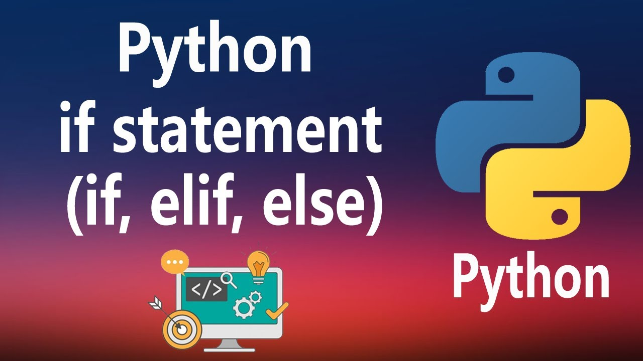 How to Use if Statements in Python