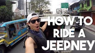 How To Ride a Jeepney (More Fun in the Philippines)