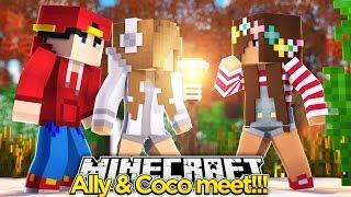 Minecraft Adventure - LITTLE ALLY & COCO MEET... AWKWARD