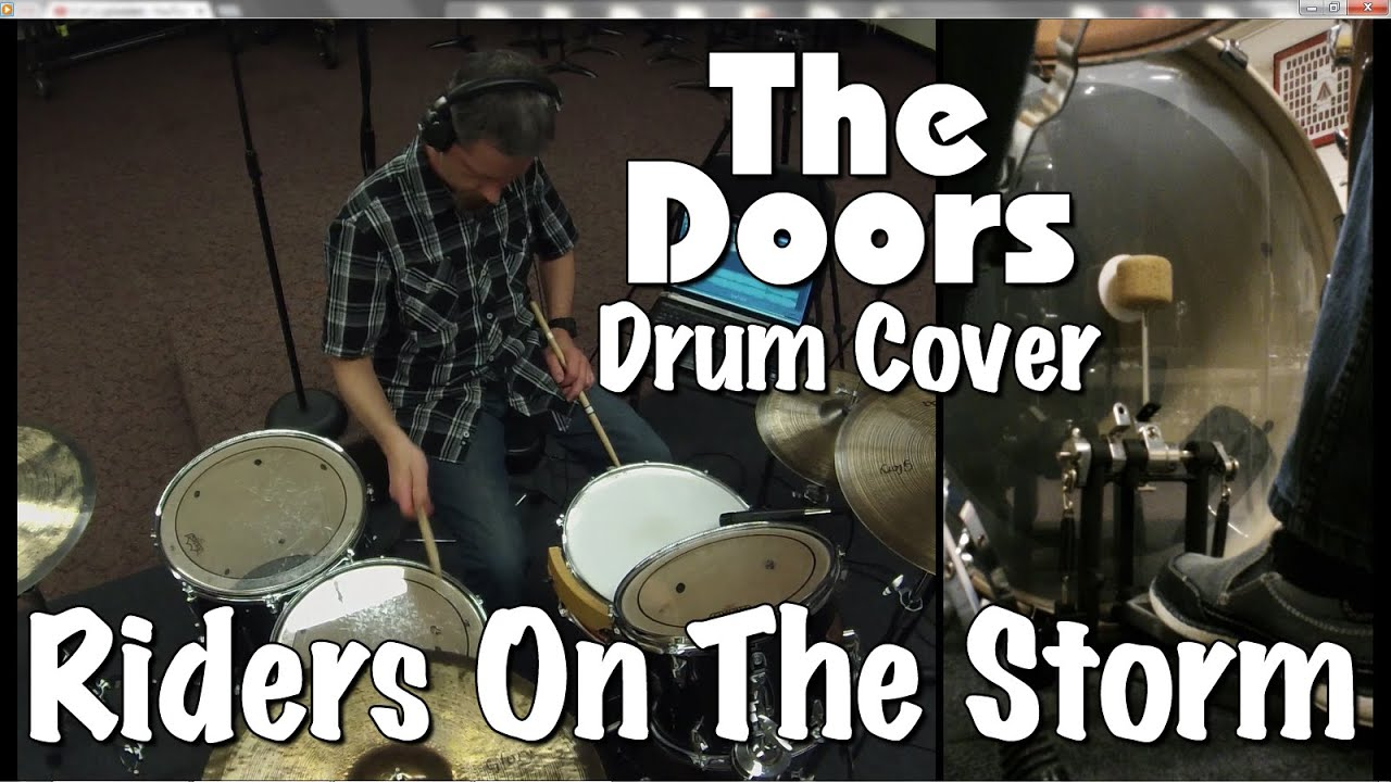 The Doors Riders On The Storm Drum Cover Youtube