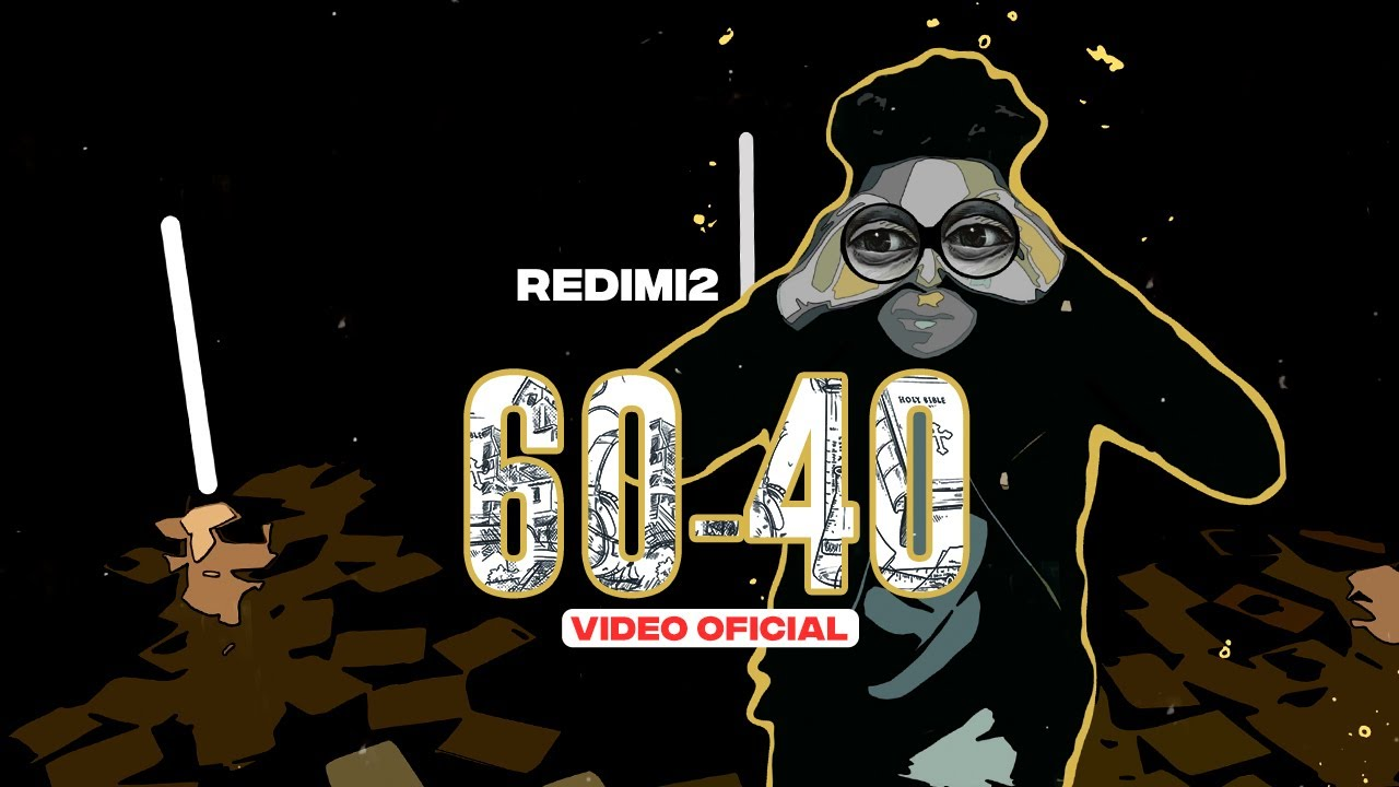 Redimi2 - 60-40 (Video Oficial)
