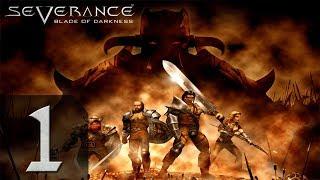 Severance : Blade of Darkness - Варвар - Прохождение #1