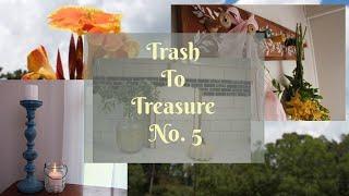 Trash to Treasure No. 5