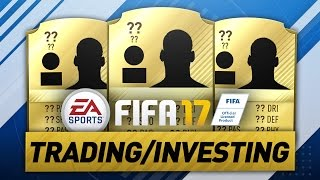 YOU NEED TO INVEST IN THESE PLAYERS RIGHT NOW! - FIFA 17 INVESTING/TRADING