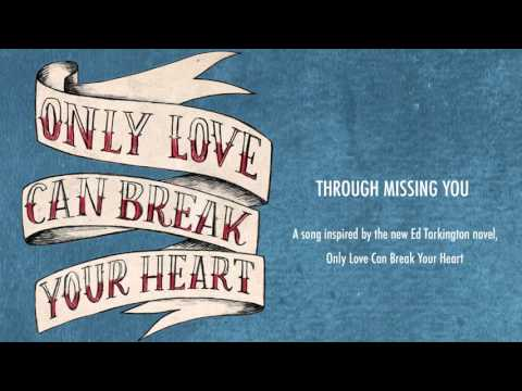 Will Hoge - Through Missing You