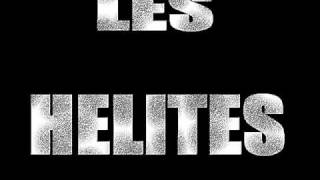 Les Hélites ( Mafiozo & Kelesh) FT TOOMS FT guerrier