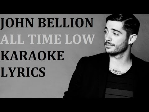 JOHN BELLION - ALL TIME LOW KARAOKE COVER LYRICS