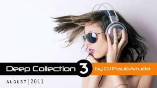 DJ Paulo Arruda - Deep House Collection 3
