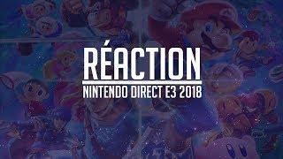 Nintendo Direct E3 2018 - Live Réaction (ft : Enzo)