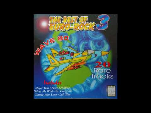 The Best Of Euro-Rock Wave 80 Vol.3