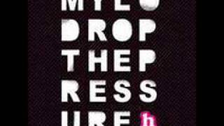 Mylo - Drop The Pressure (Laidback Luke mix)