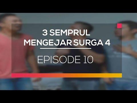 3 Semprul Mengejar Surga 4 - Episode 10