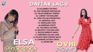 Download ELSA PITALOKA DAN OVHI FIRSTY FULL ALBUM 2020 - LAGU MINANG TERBARU DAN TERPOPULER