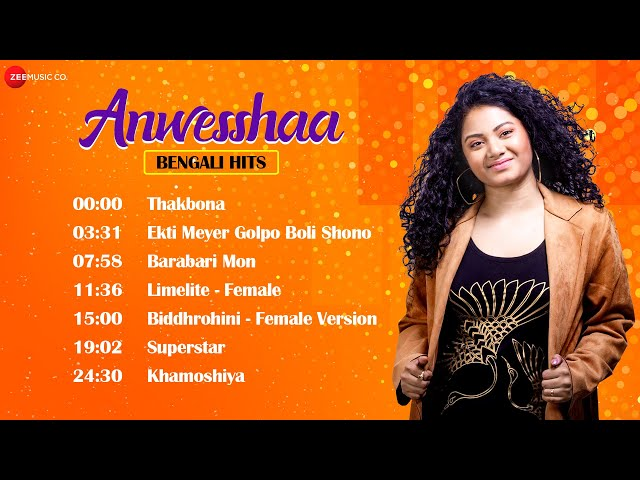 Anwesshaa Bengali Hit Songs Collection - Audio Jukebox