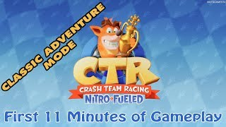 Crash Team Racing Nitro-Fueled - First 11 Minutes of Gameplay in Classic Adventure Mode