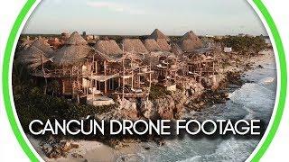 Cancún Drone Footage