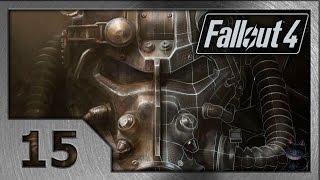 Fallout 4. Прохождение 15 . Братство Стали.