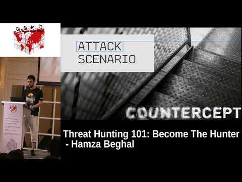 #HITBGSEC 2017 CommSec D1 - Threat Hunting 101: Become The Hunter - Hamza Beghal