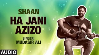 vuclip Ha Jani Azizo Full (HD) Song | T-Series Kashmiri Music | Mudasir Ali