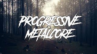 PROGRESSIVE METALCORE (2018)