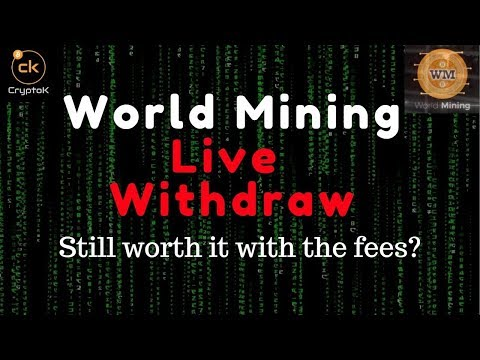 World Mining - Live Withdraw and Fees