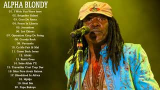 Best Songs Cover Of Alpha Blondy - Top 20 Alpha Blondy Songs Of All Time