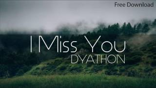 Download Video DYATHON  - I Miss You [Emotional Piano Music] MP3 3GP MP4
