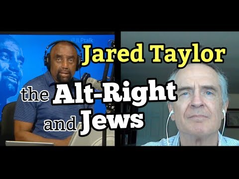 Jared Taylor on ALT-RIGHT and JEWS; White Advocacy; Bill O'Reilly; Trump (FULL)