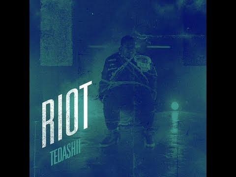 start a riot tedashii
