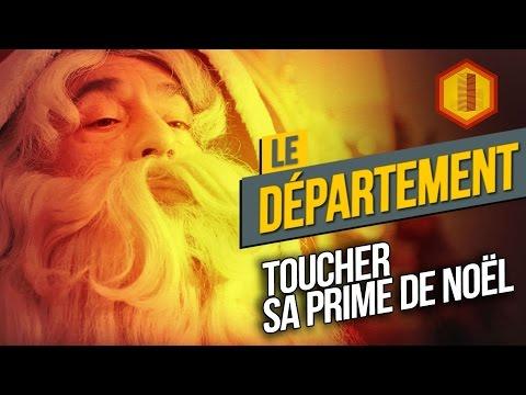 LE DÉPARTEMENT #15 Toucher sa prime de Noël