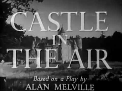 Castle in the Air (Henry Cass, 1952)