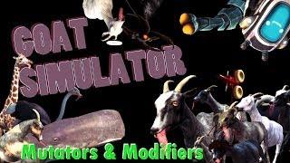 Goat Simulator - Mutators and Modifiers