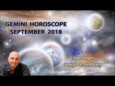 Gemini Horoscope September 2018 Astrologer Joseph P Anthony