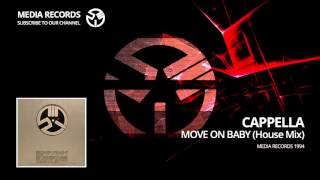 Cappella  - Move On Baby (House Mix) 1994