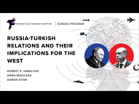 Russian-Turkish Relations and their Implications for the West