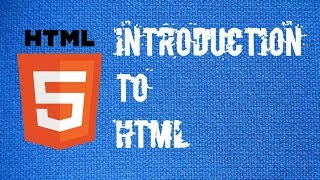 HTML #1 - Introduction to HTML