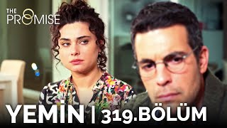 Yemin 319. Bölüm | The Promise Season 3 Episode 319