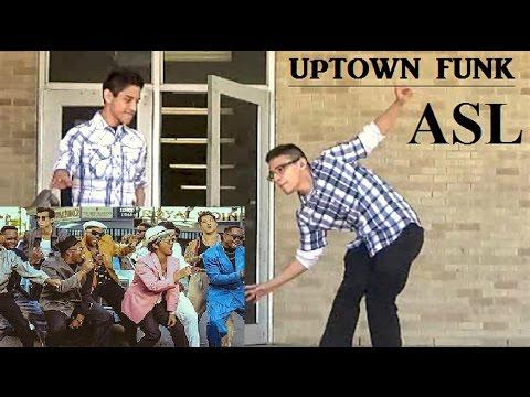 ASL Uptown Funk - Mark Ronson ft. Bruno Mars