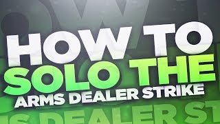 """HOW TO SOLO """"THE ARMS DEALER"""" STRIKE for LEGEND OF ACRIUS"""