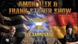 Ole Dammegard at German radio broadcast Am0k Alex & Frank Stoner Show