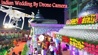 indian Wedding By Drone Camera RRAERIAL VIDEO GRAPHY 2015 DJI P3