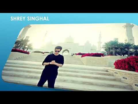 Biography Video- Shrey Singhal ( make by Yuvraj )