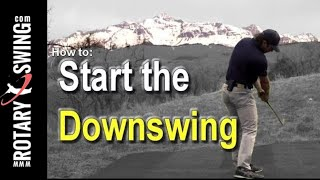 How to Start the Golf Downswing Correctly - One Simple Move